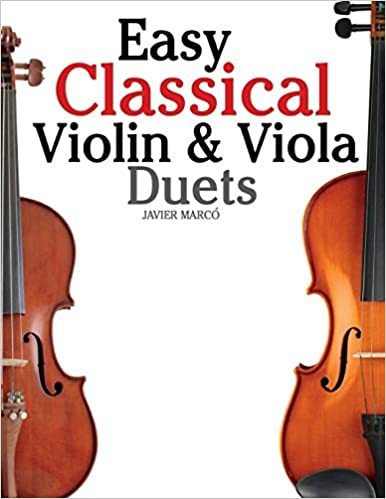 Amazon com: Easy Classical Violin & Viola Duets: Featuring music of