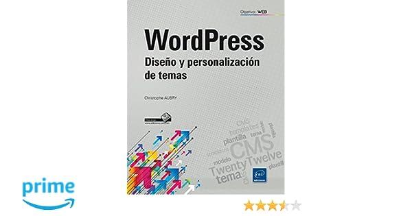 Wordpress. Diseño Y Personalización De Temas: Amazon.es: Christophe ...