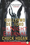 The Night Eternal, Guillermo Del Toro and Chuck Hogan, 0062088653