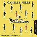 Die Assistentinnen Hörbuch von Camille Perri Gesprochen von: Nicole Engeln