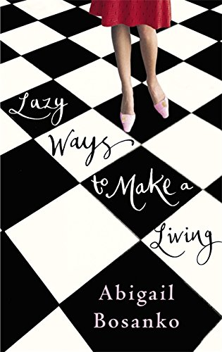 book cover of Lazy Ways to Make a Living