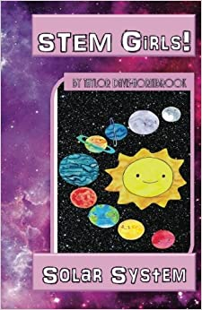 Book STEM Girls!: Solar System: Volume 2