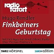 Finkbeiners Geburtstag (Radio Tatort: SWR) | Hugo Rendler