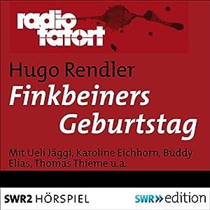 Finkbeiners Geburtstag (Radio Tatort) Hörspiel