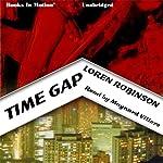 Time Gap   Loren Robinson
