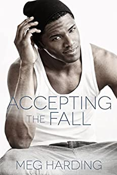 Accepting the Fall by [Harding, Meg]