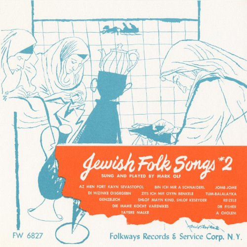 Jewish Folk Songs, Vol. 2