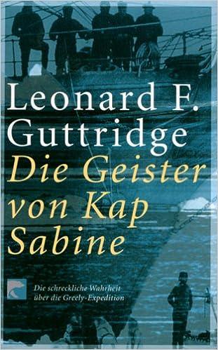 Leonard F. Guttridge - Die Geister von Kap Sabine