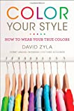 Color Your Style, David Zyla, 0452296838