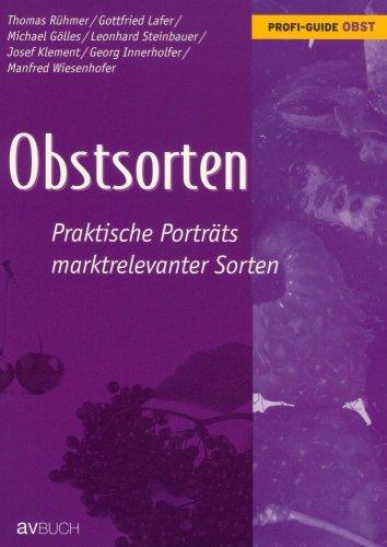Profi-Guide Obst: Obstsorten: Praktische Porträts marktrelevanter Sorten by Thomas u. a. Rühmer (2006-09-29)