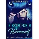 A Bride For A Werewolf: Insatiable: A Bride For A Werewolf: The Beginning
