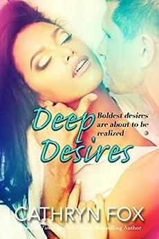 Deep Desires (Sun Stroked Book 2) by [Fox, Cathryn]