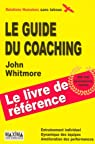 Le guide du coaching par Whitmore