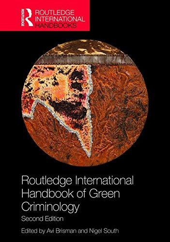Routledge International Handbook of Green Criminology (Routledge International Handbooks)