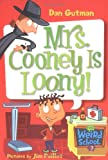 Mrs. Cooney Is Loony!, Dan Gutman, 0060745223