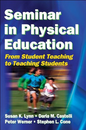 Seminar in Physical Education: From Student Teaching to...