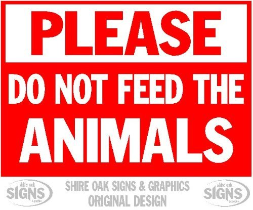 Please Do Not Feed The Animals 1 10Yr Long Life Aluminium Metal Signs Aluminum Sign Novelty Outdoor Vintage Tin Sin Plate Metal Wall Poster Plaque 8x12, Super