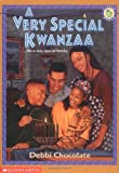 A Very Special Kwanzaa, Deborah M. Newton Chocolate and Debbi Chocolate, 0590848623