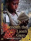 Beneath the Lion's Gaze: A Novel