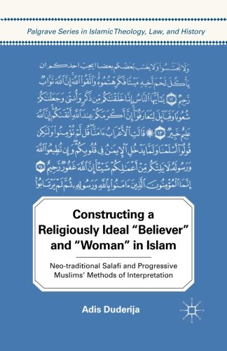 """Constructing a Religiously Ideal """"Believer"""" and"""