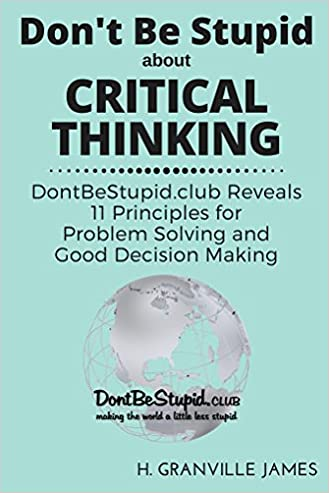 Mwobblesi download critical thinking dontbestupidub reveals 11 principles for problem solving and good decision making pdf free fandeluxe Gallery