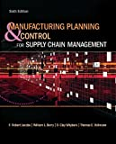 img - for Manufacturing Planning and Control for Supply Chain Management (McGraw-Hill/Irwin Series in Operations and Decision Sciences) book / textbook / text book