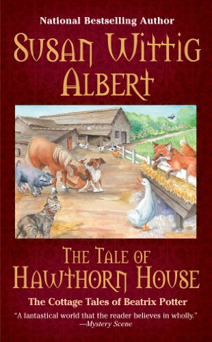 The Tale of Hawthorn House (The Cottage Tales of Beatrix P Book 4) ()