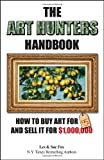 The Art Hunters Handbook, Les Fox and Sue Fox, 0615593909