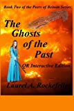 The Ghosts of the Past QR Interactive Edition, Laurel Rockefeller, 1491085363