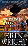 Overdue for Love: A Western Romance Novella (Long Valley Romance Book 6)