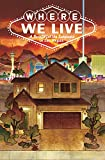 img - for Where We Live: Las Vegas Shooting Benefit Anthology book / textbook / text book
