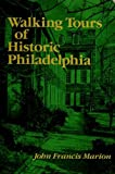 img - for Walking Tours of Historic Philadelphia (Ishi Publications) book / textbook / text book