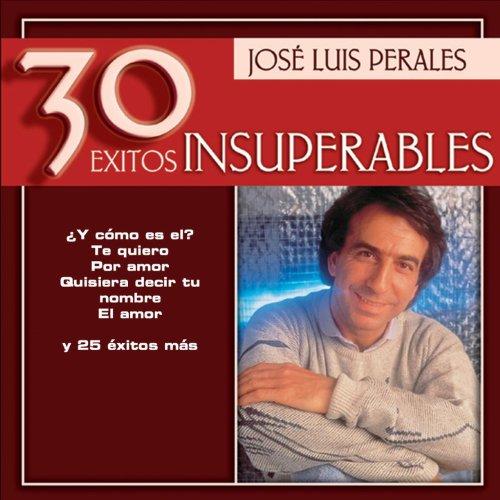 Jose Luis Perales - 30 Exitos ...