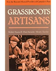 Grassroots Artisans: Walter Stansell, Dan Sarazin, Henry Taylor (For the Record)