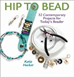 Hip to Bead (Hip to . . . Series)