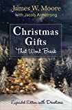 img - for Christmas Gifts That Won't Break: Expanded Edition with Devotions book / textbook / text book