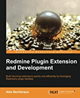 Redmine Plugin Extension and Development Front Cover