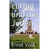 Luther und die Juden (German Edition)