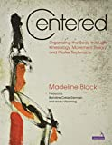 Centered: The Art and Practice of Pilates