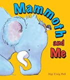 Mammoth and Me, Algy Craig Hall, 1907967222