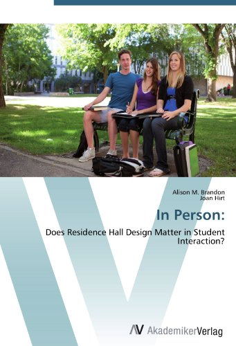 In Person:: Does Residence Hall Design Matter in Student Interaction?