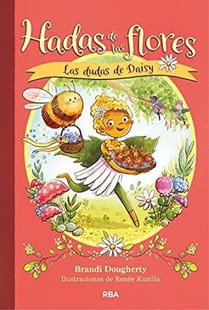 Las dudas de Daisy (Hadas de las flores) eBook: Brandi ...