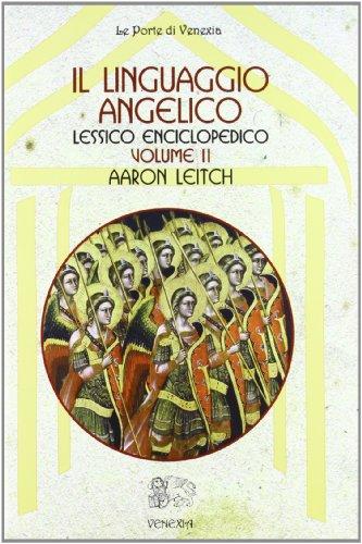 Il linguaggio angelico vol. 2 - Lessico enciclopedico