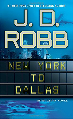 New York to Dallas (In Death) - In New Now York