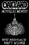 Oakland in Popular Memory, Matt Werner, 0982689837