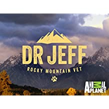 Dr. Jeff Rocky Mountain Vet Season 1