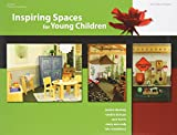Inspiring Spaces for Young Children, Jessica DeViney and Mary Ann Roddy, 0876593171