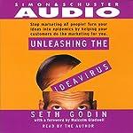 Unleashing the Ideavirus   Seth Godin