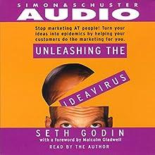 Unleashing the Ideavirus Audiobook by Seth Godin Narrated by Seth Godin