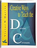 img - for Creative Ways to Teach the Doctrine and Covenants book / textbook / text book